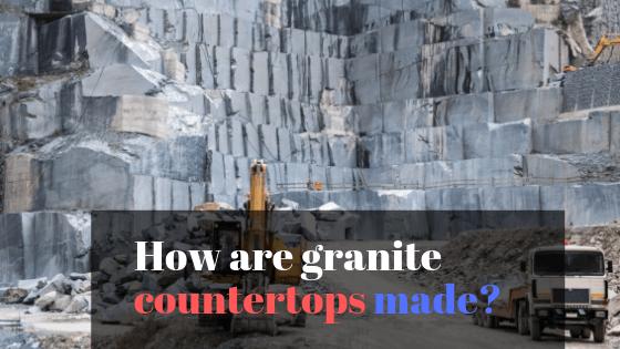 How Are Granite Countertops Made?